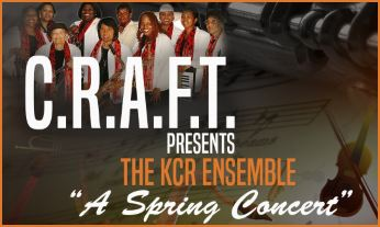 C.R.A.F.T. Presents The: KCR Ensemble